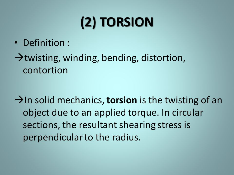 (2) TORSION Definition :