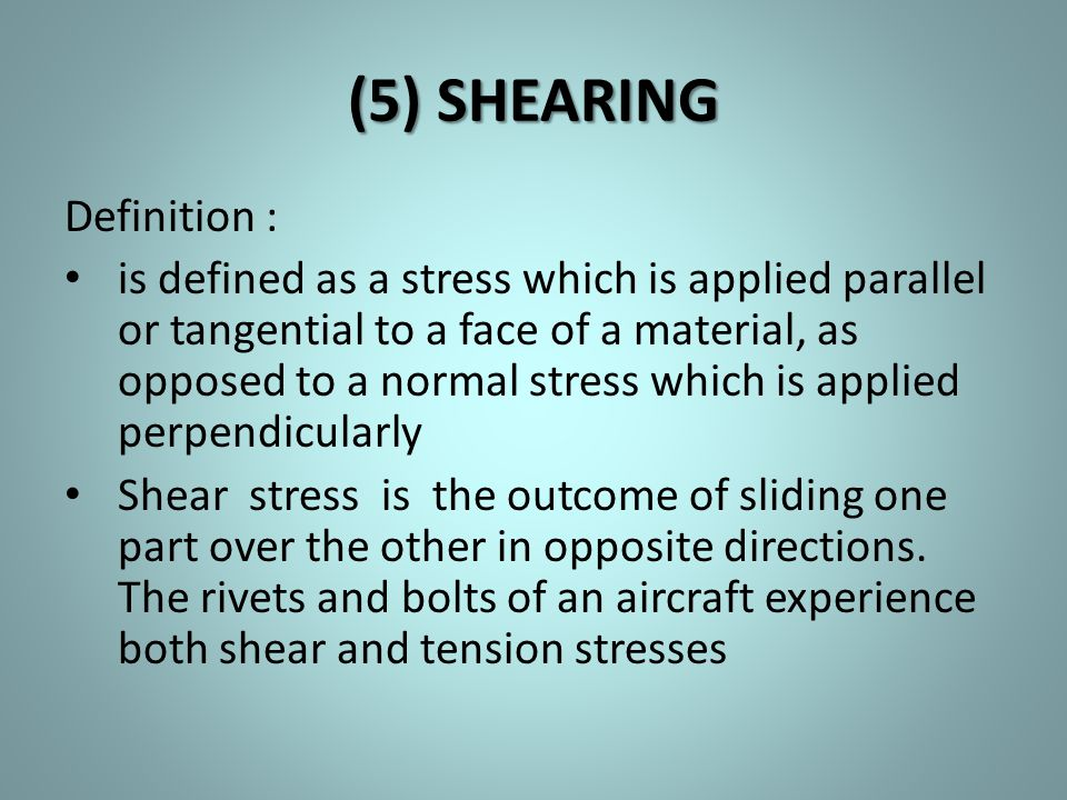 (5) SHEARING Definition :