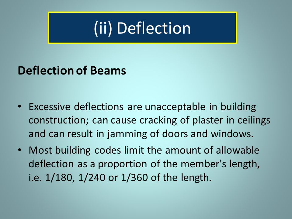 (ii) Deflection Deflection of Beams