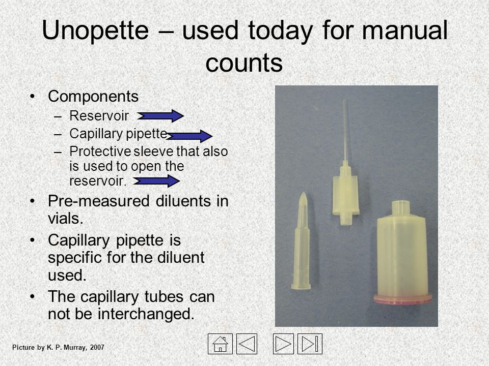 Unopette – used today for manual counts