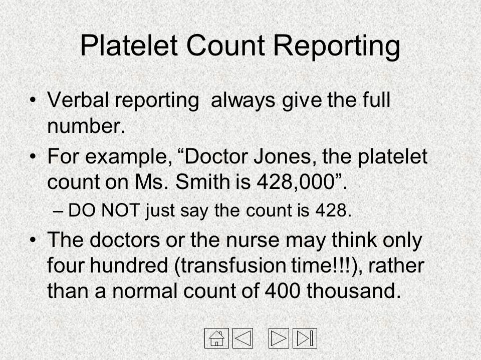 Platelet Count Reporting