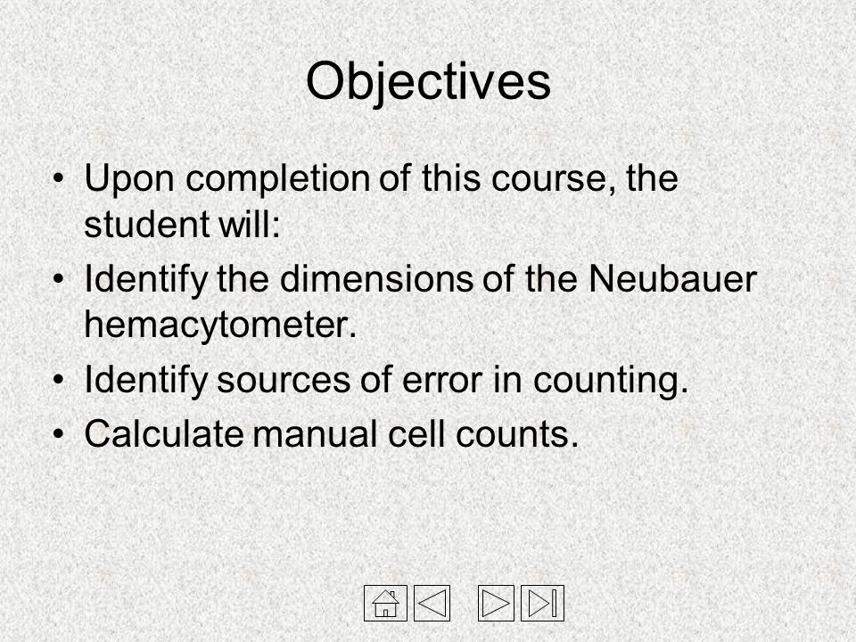 Objectives Upon completion of this course, the student will: