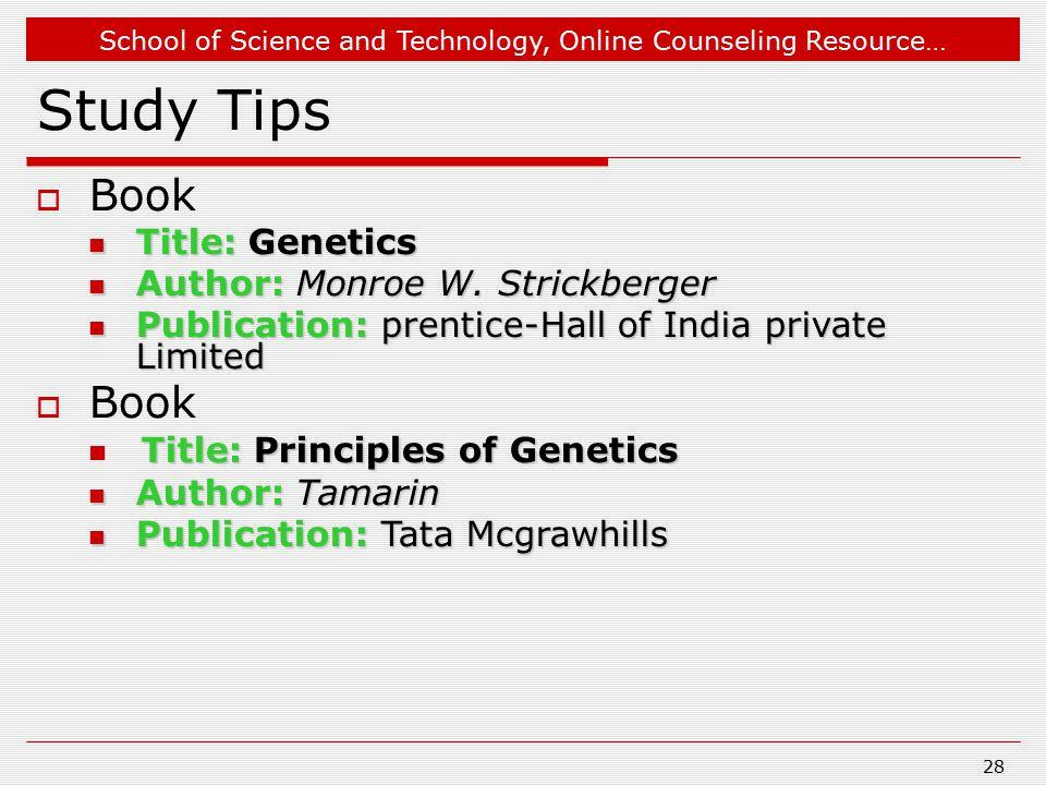 Study Tips Book Title: Principles of Genetics Title: Genetics