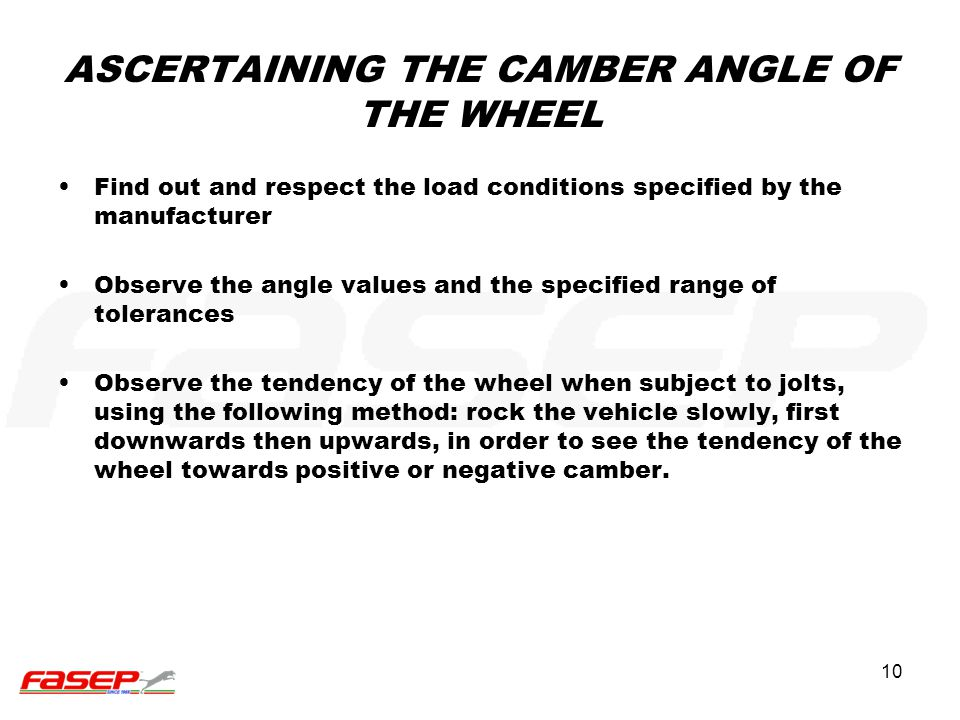 ASCERTAINING THE CAMBER ANGLE OF THE WHEEL