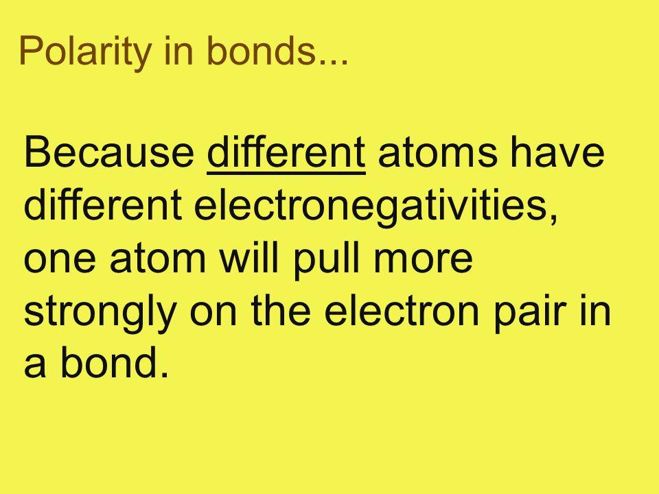 Polarity in bonds...