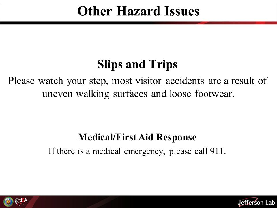 Other Hazard Issues Slips and Trips