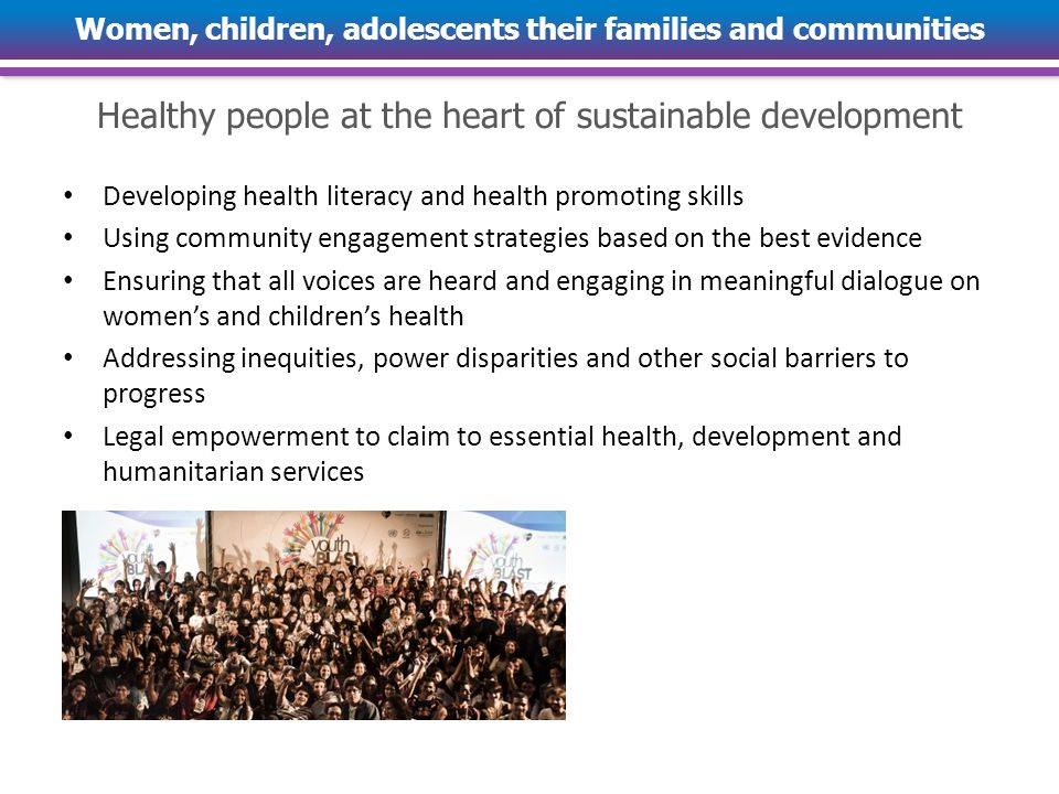 Women, children, adolescents their families and communities