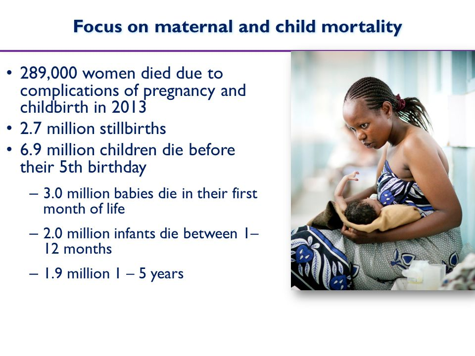 Focus on maternal and child mortality