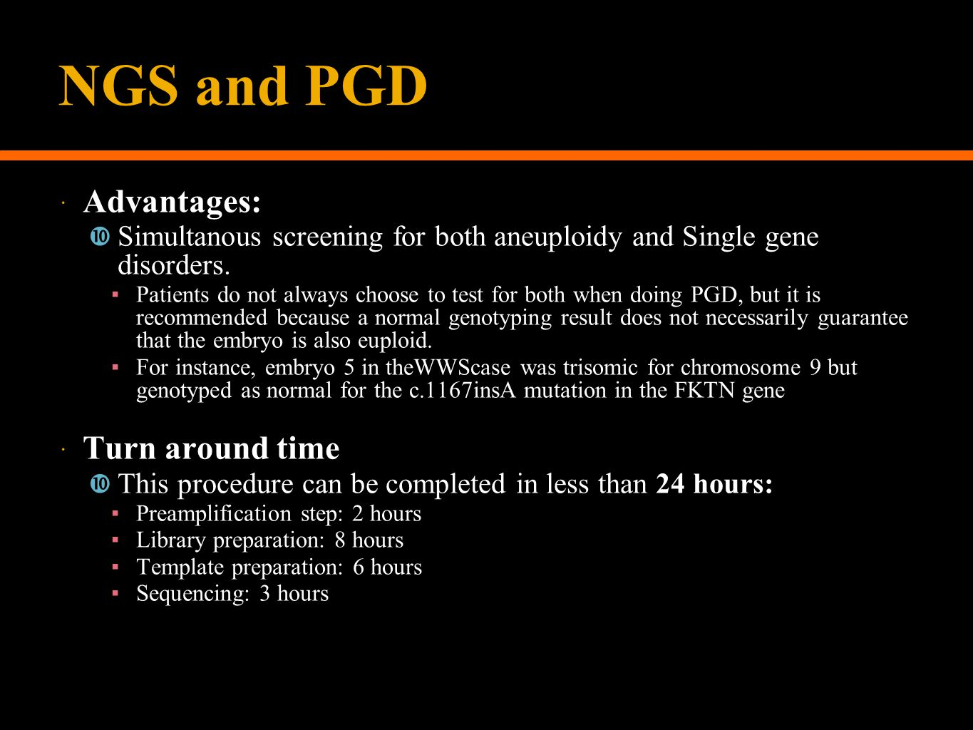 NGS and PGD Advantages: Turn around time