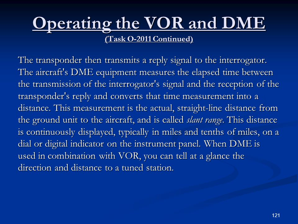 Operating the VOR and DME (Task O-2011 Continued)