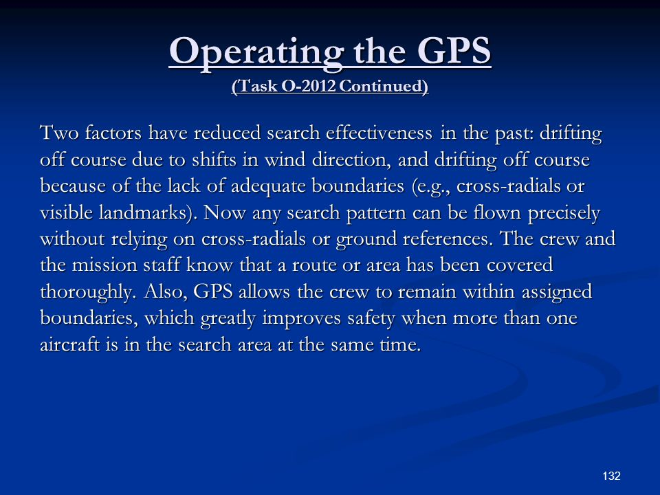Operating the GPS (Task O-2012 Continued)