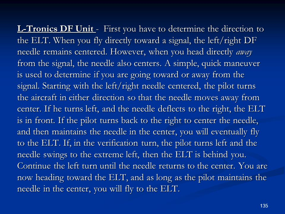 L-Tronics DF Unit - First you have to determine the direction to the ELT.