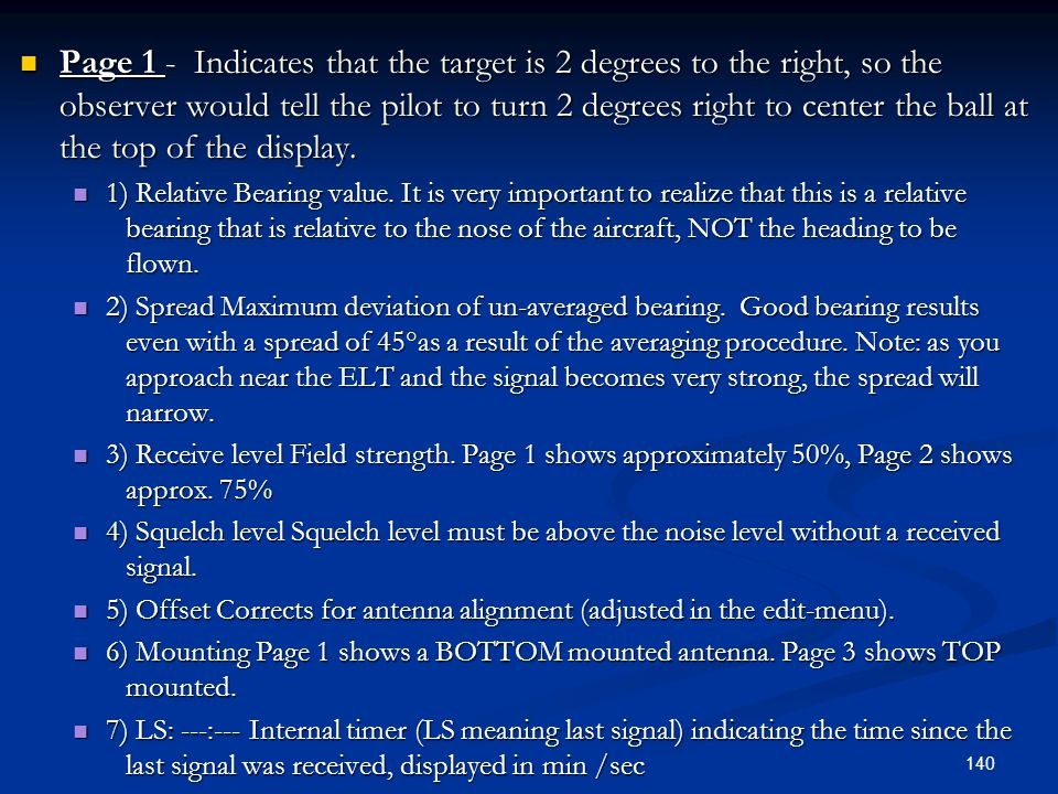 Page 1 - Indicates that the target is 2 degrees to the right, so the observer would tell the pilot to turn 2 degrees right to center the ball at the top of the display.