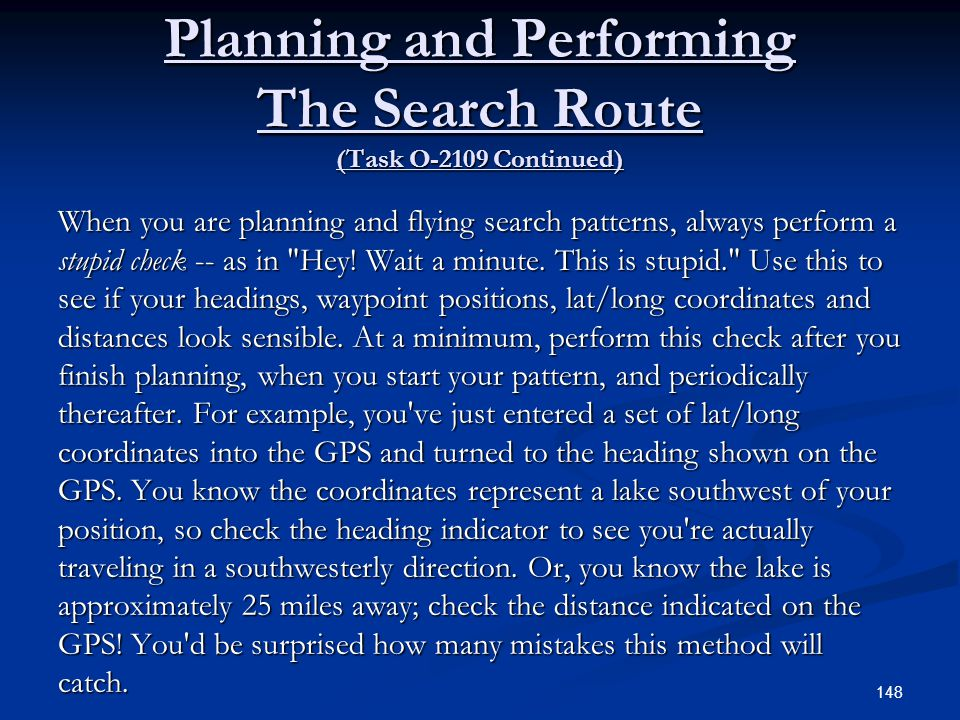 Planning and Performing The Search Route (Task O-2109 Continued)