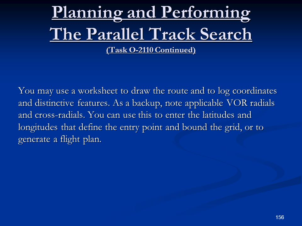 Planning and Performing The Parallel Track Search (Task O-2110 Continued)