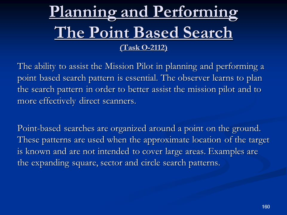 Planning and Performing The Point Based Search (Task O-2112)