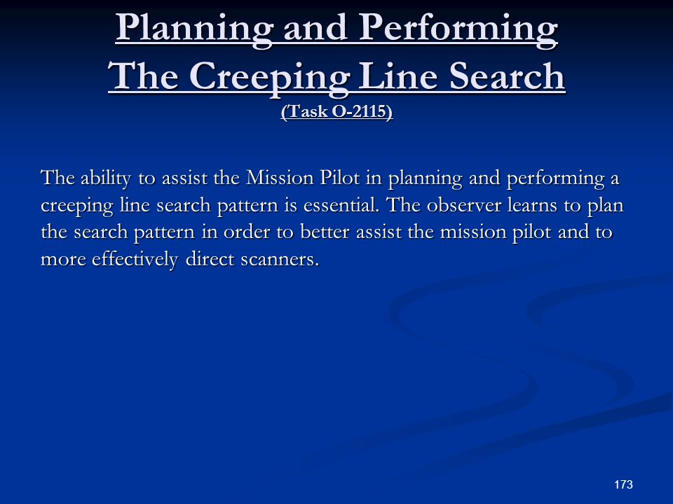 Planning and Performing The Creeping Line Search (Task O-2115)