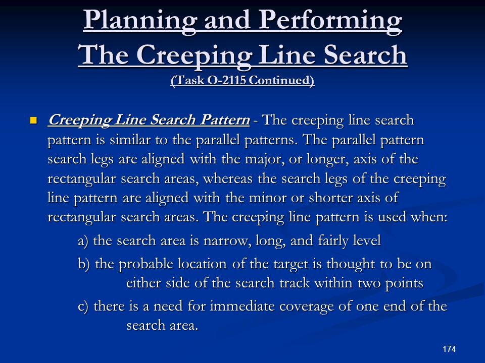 Planning and Performing The Creeping Line Search (Task O-2115 Continued)