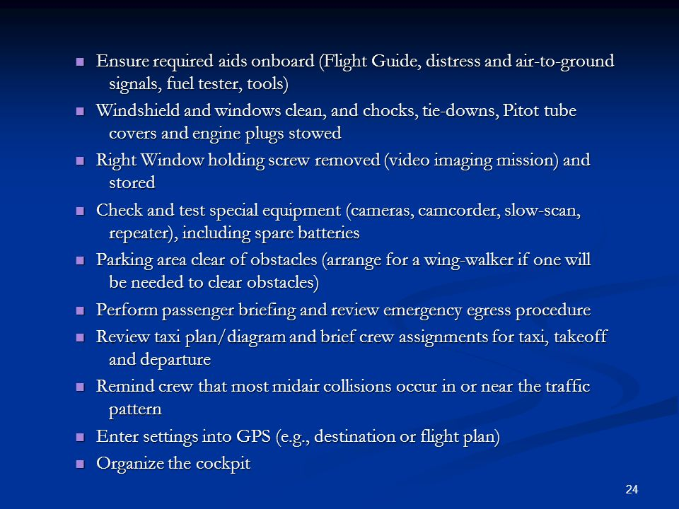 Ensure required aids onboard (Flight Guide, distress and air-to-ground