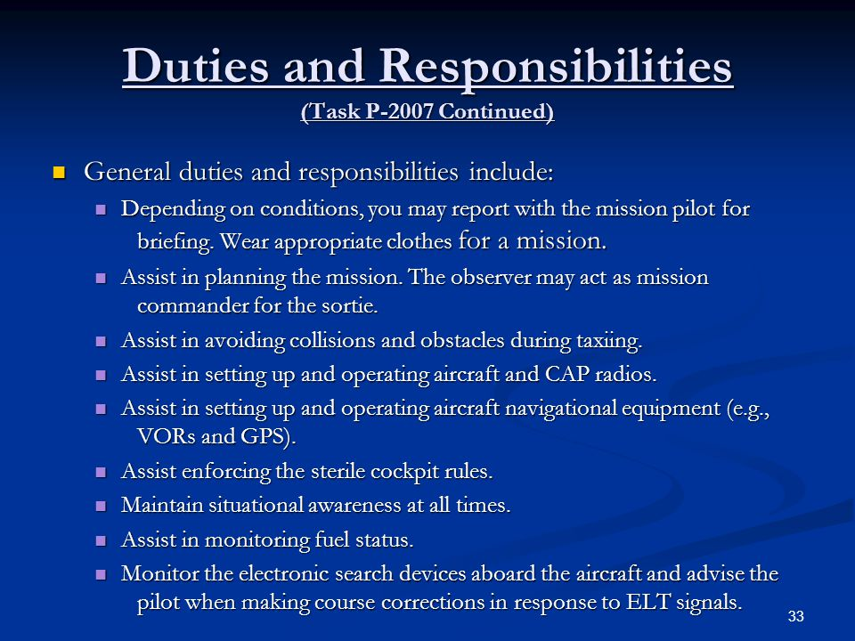 Duties and Responsibilities (Task P-2007 Continued)