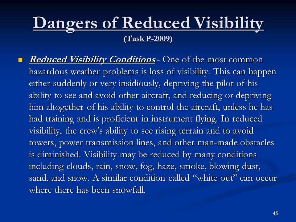 Dangers of Reduced Visibility (Task P-2009)