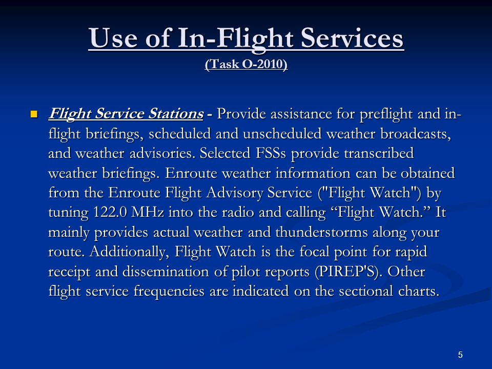 Use of In-Flight Services (Task O-2010)