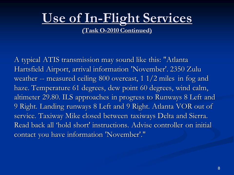 Use of In-Flight Services (Task O-2010 Continued)