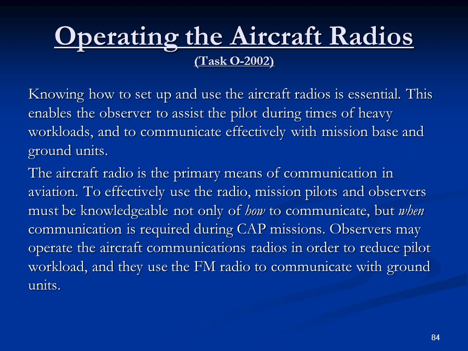 Operating the Aircraft Radios (Task O-2002)