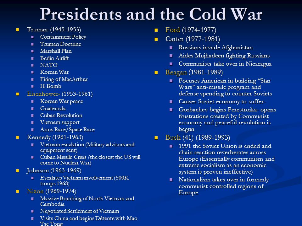 Presidents and the Cold War