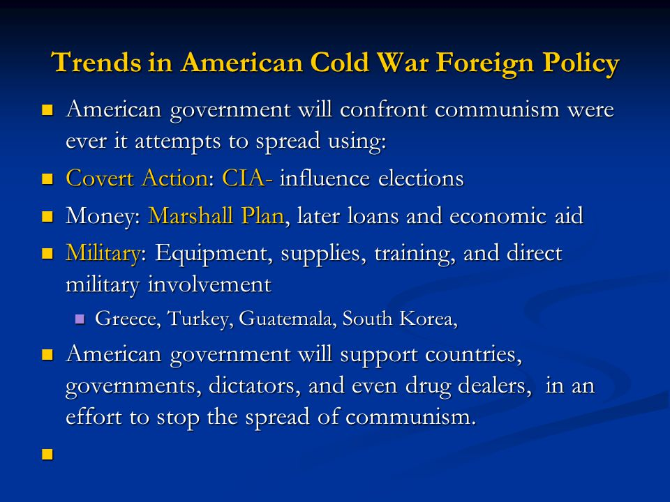 Trends in American Cold War Foreign Policy