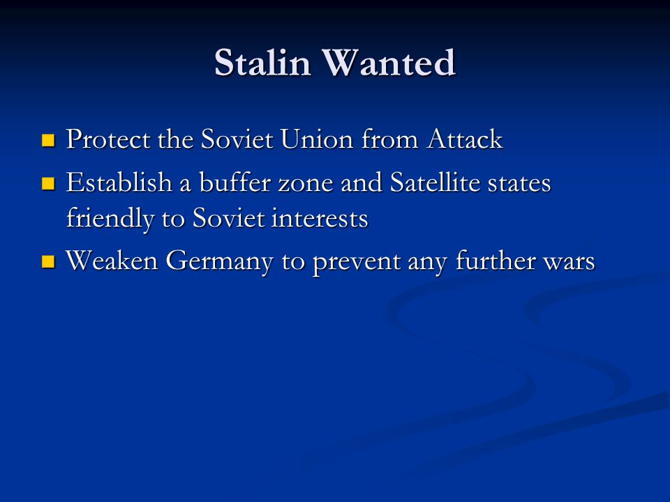 Stalin Wanted Protect the Soviet Union from Attack