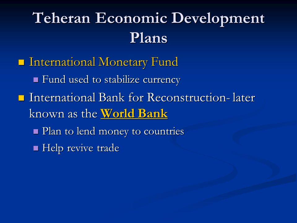 Teheran Economic Development Plans