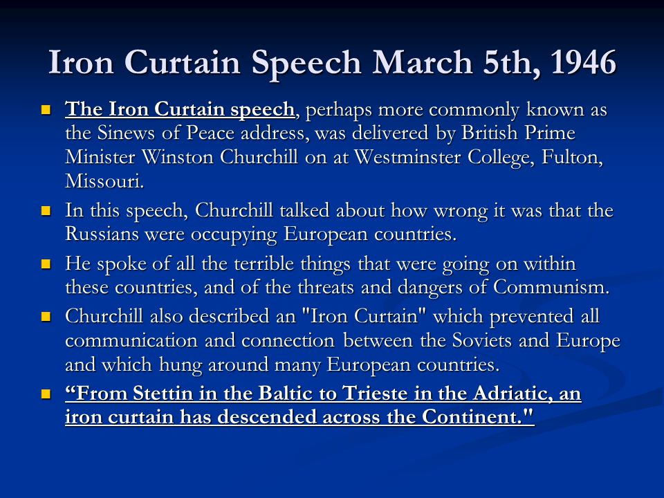 Iron Curtain Speech March 5th, 1946
