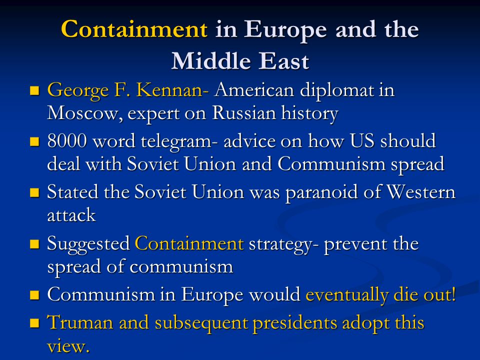 Containment in Europe and the Middle East
