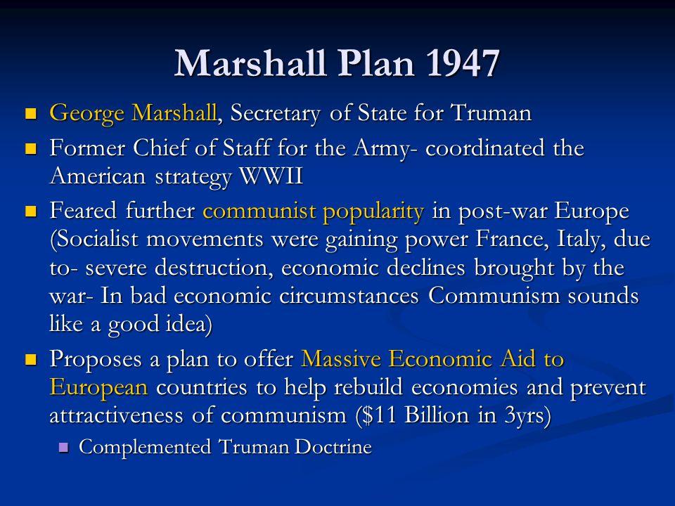 Marshall Plan 1947 George Marshall, Secretary of State for Truman