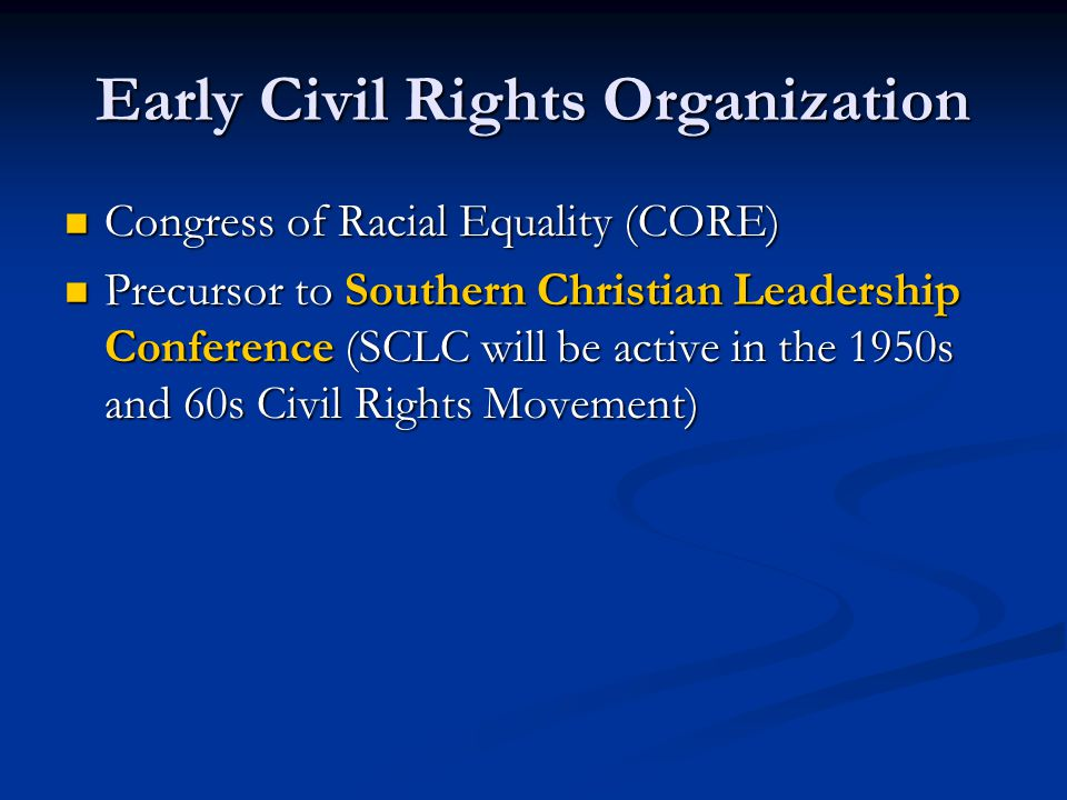 Early Civil Rights Organization