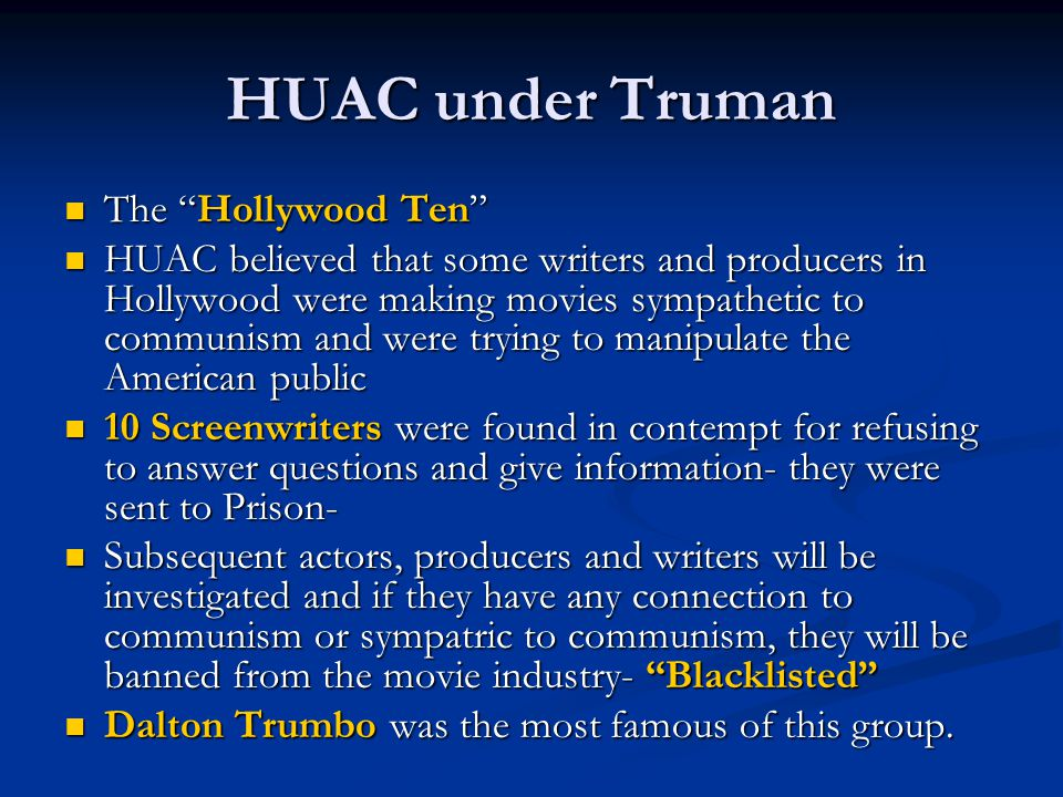 HUAC under Truman The Hollywood Ten