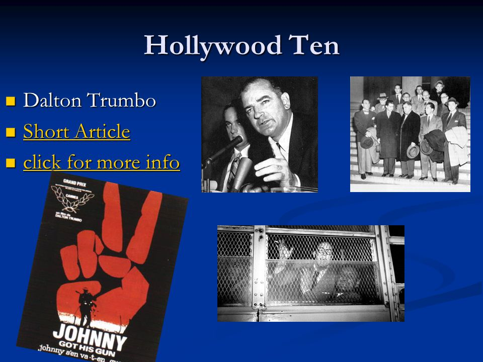Hollywood Ten Dalton Trumbo Short Article click for more info