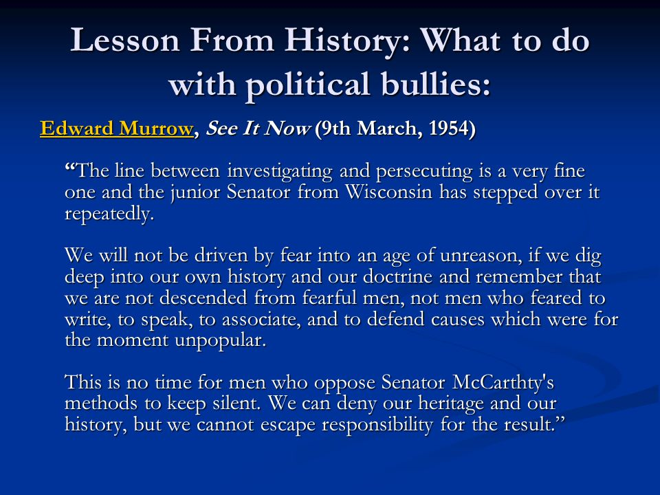 Lesson From History: What to do with political bullies: