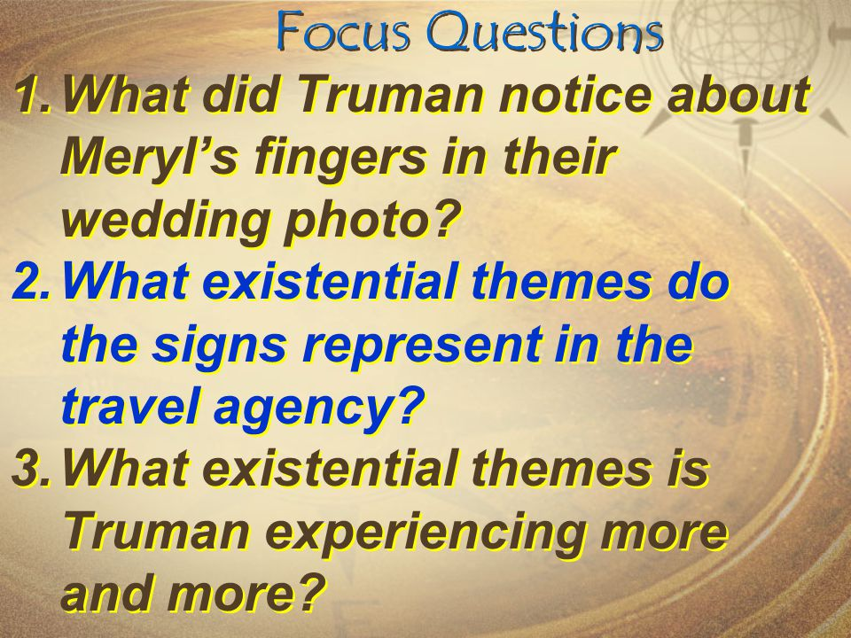 Focus Questions What did Truman notice about Meryl's fingers in their wedding photo
