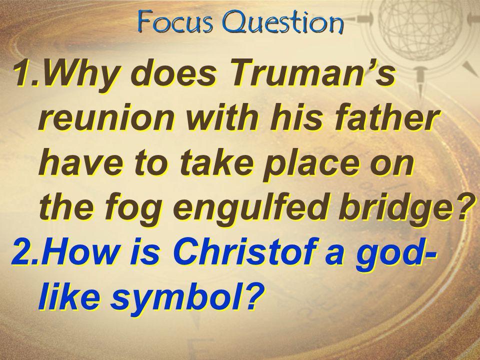 How is Christof a god-like symbol