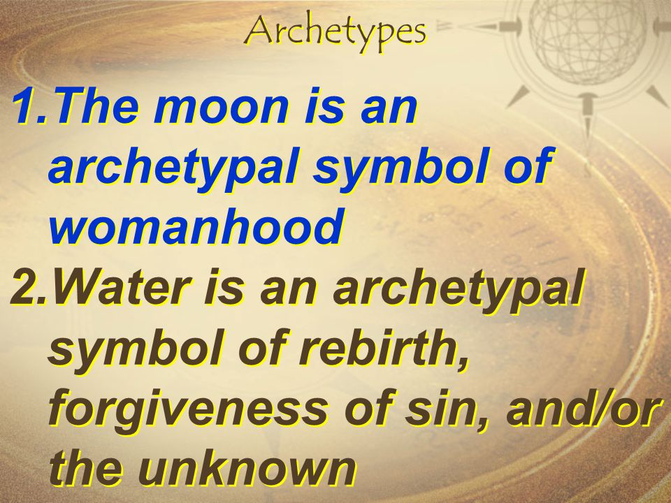The moon is an archetypal symbol of womanhood