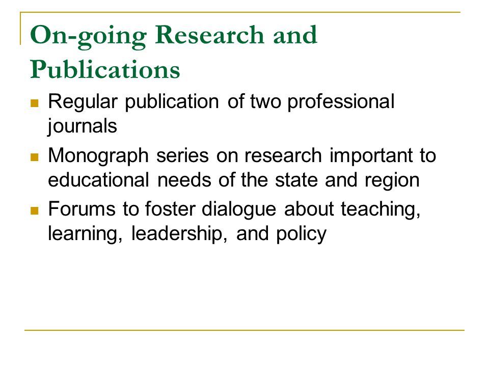 On-going Research and Publications
