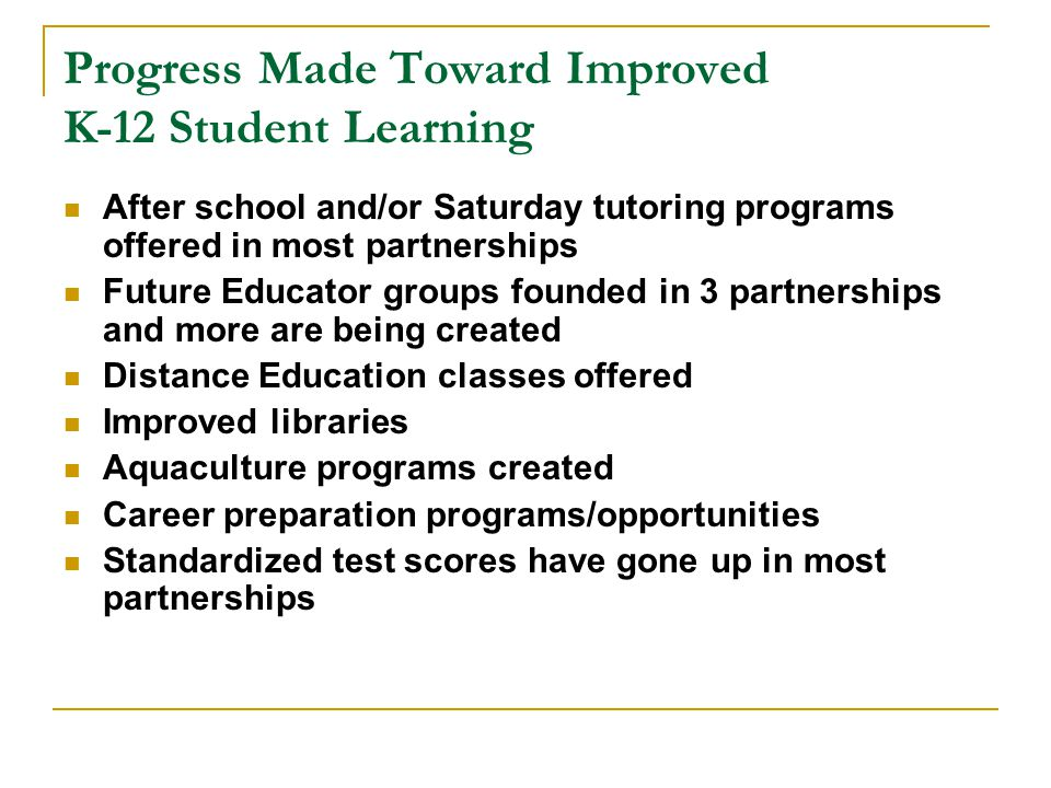 Progress Made Toward Improved K-12 Student Learning