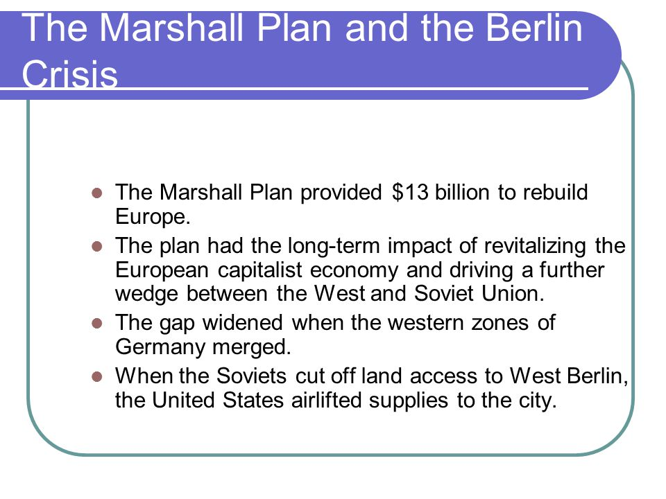 The Marshall Plan and the Berlin Crisis