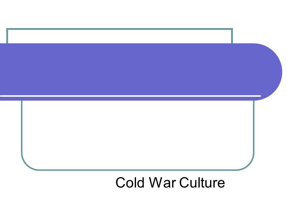 Cold War Culture