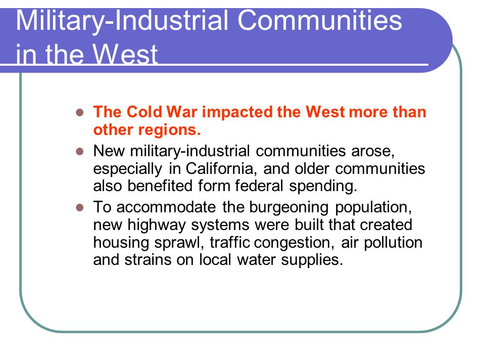 Military-Industrial Communities in the West