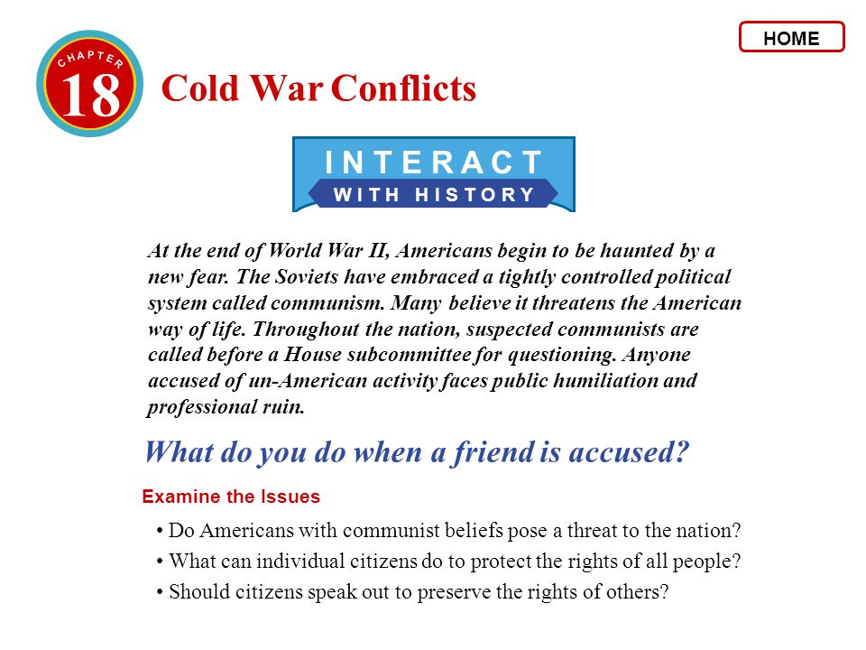 18 Cold War Conflicts I N T E R A C T