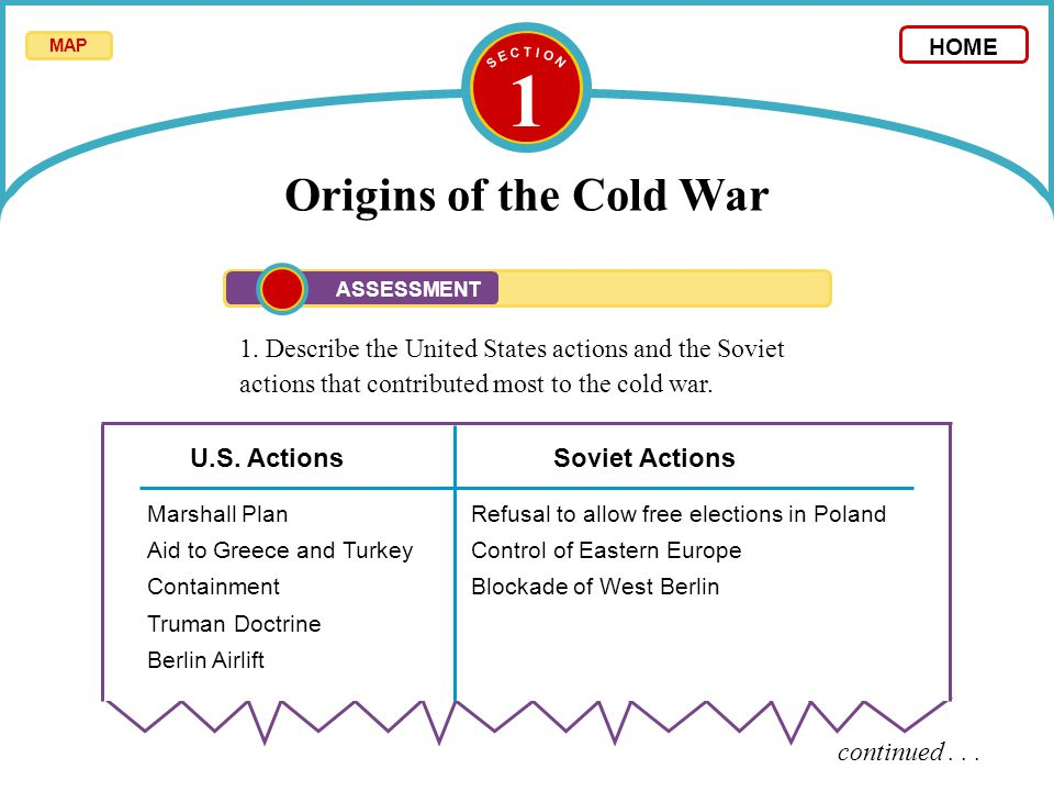 S E C T I O N 1 Origins Of The Cold War Map Home Assessment
