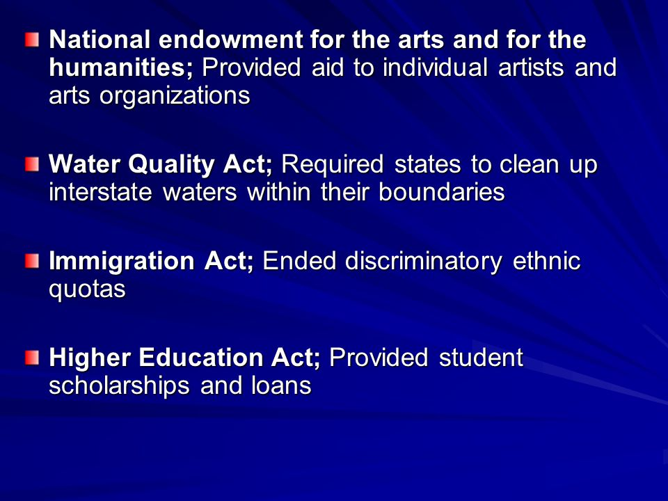 National endowment for the arts and for the humanities; Provided aid to individual artists and arts organizations